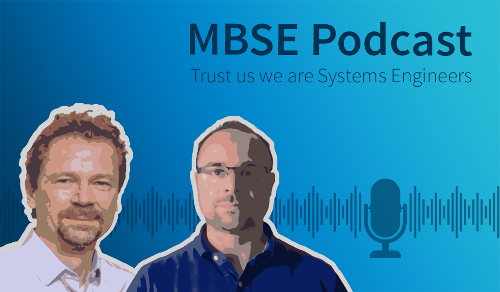 MBSE is too important not to have a podcast